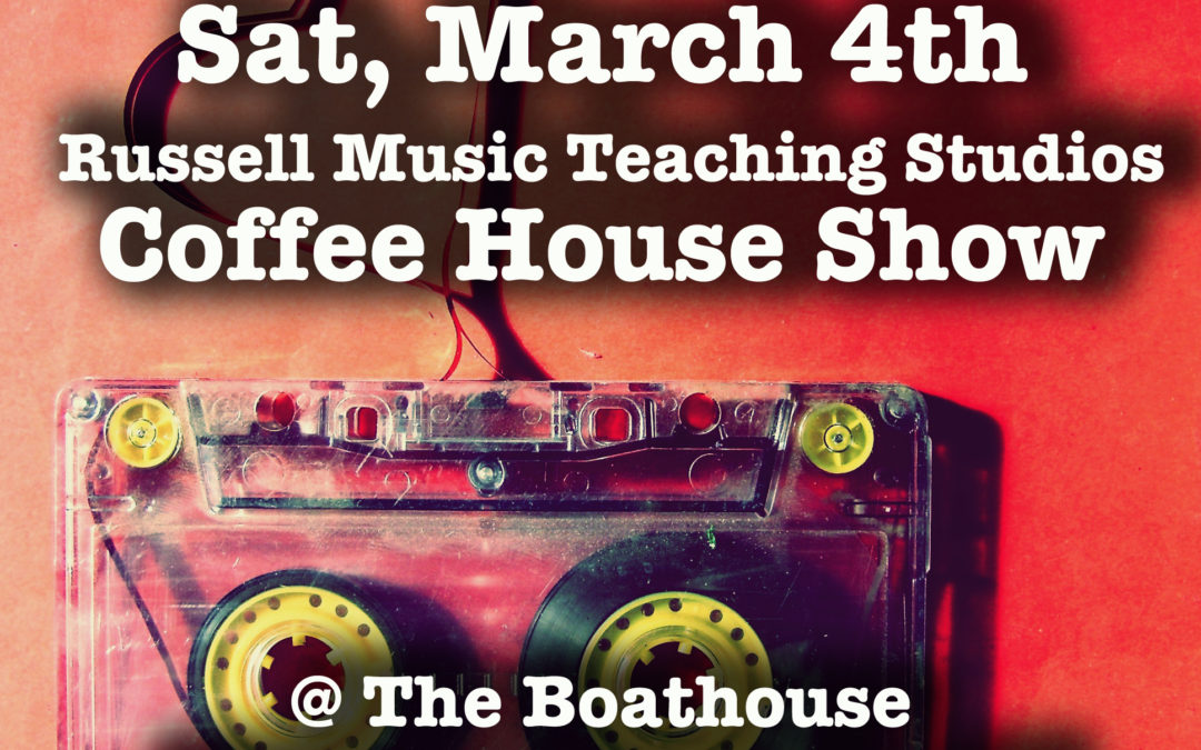 Coffee House Show – Sat. Mar 4, 2017